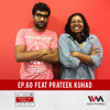 Maed in India Ep. 60 feat. Prateek Kuhad