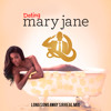 Dating Mary Jane (Kevin Ross-Long Song Away SIRreal Mix)