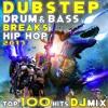 Dubstep Drum & Bass Breaks Hip Hop 2017 Top 100 + DJ Mix
