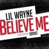 Believe Me Dtect Remix