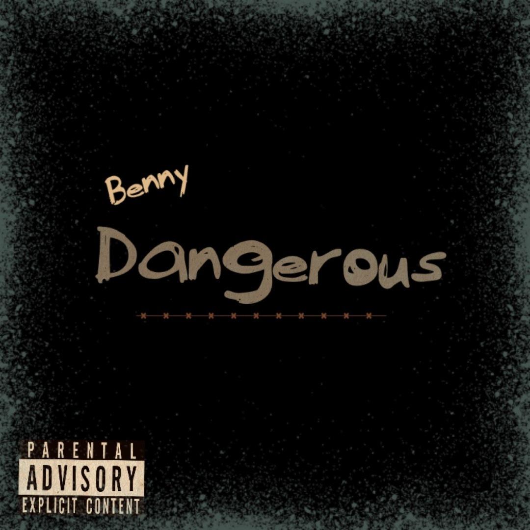 Benny - Dangerous (Prod. Xslapz) [Thizzler.com Exclusive]