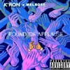 K'ron ft. Melrose ~ Round Of Applause