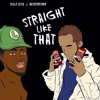 Straight Like That ft. Wintertime (prod. Ugly God x Winter)