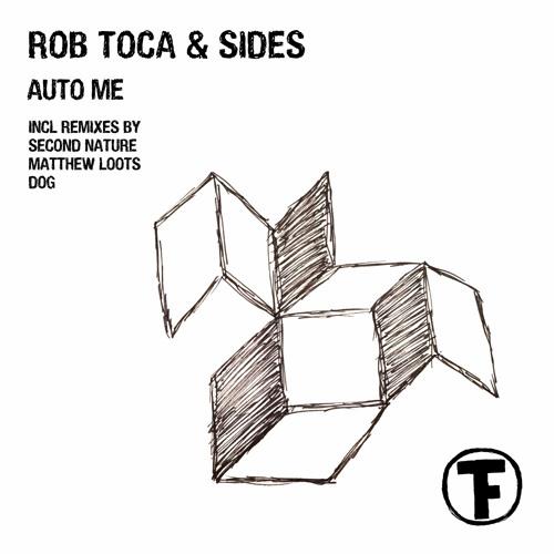 Rob Toca & Sides - Auto Me (Matthew Loots Remix)