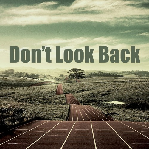 Don't Look Back by Johannes Bo...