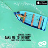 Consoul Trainin - Take Me To Infinity (Amice feat. O'Neill Radio Remix)