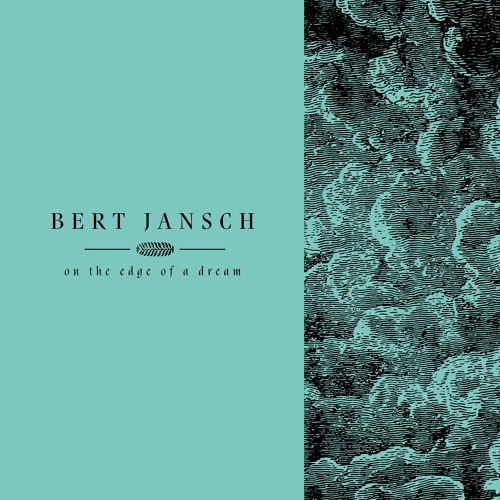 Bert Jansch - It Don't Bother Me (unreleased with Johnny Marr)