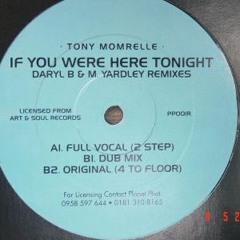 If You Were Here Tonight - Tony Momrelle