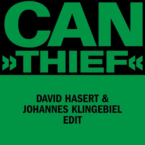 Can - The Thief (David Hasert & Johannes Klingebiel Edit)(Free Download)