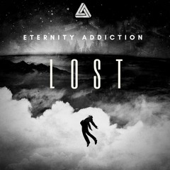 Eternity Addiction - Lost (Original Mix)