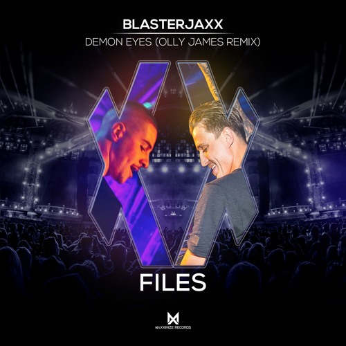 Blasterjaxx - Demon Eyes (Olly James Remix)