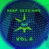 Deep SessionsVol.6 - Mixed by Dj Rox-D