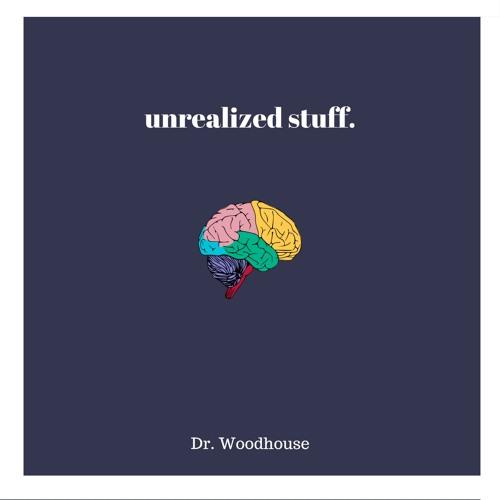 unrealized stuff