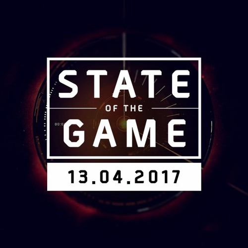 State of the Game: 13/04/2017