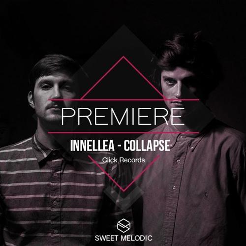 PREMIERE : Innellea - Collapse [Click Records]
