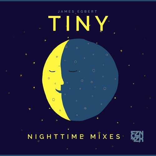 James Egbert - Tiny (Bedtime Version)