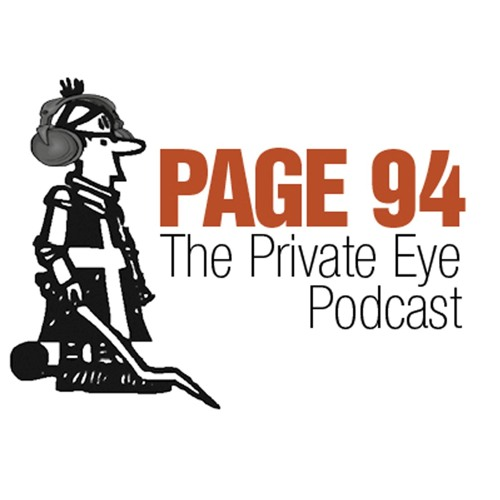 Page 94 The Private Eye Podcast - Episode 25
