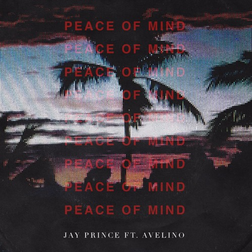 Peace Of Mind (feat. Avelino)