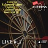 Live #17: How to Rebound After Failing to Achieve your Goals in Q1