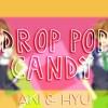 (Aki|Hyu) Drop pop candy (cover en español)