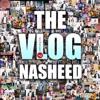 The VLOG Nasheed