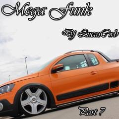 Mega Funk 2017 Part 7 ( Dj LucasCwb )