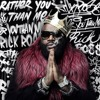 Rick Ross - Powers That Be (Feat. Nas)