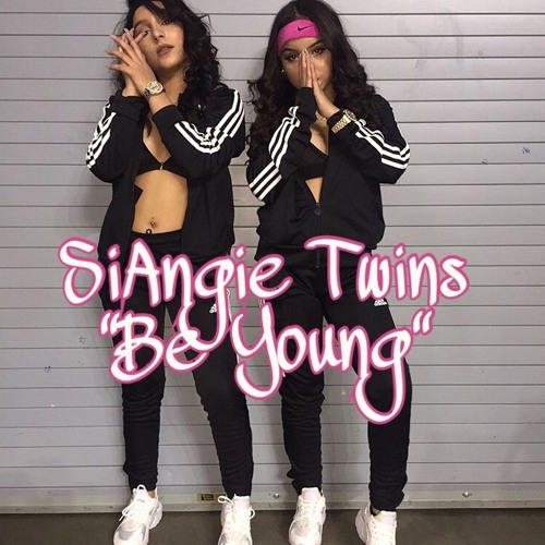 SiAngie Twins- Be Young