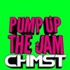 CHMST - PUMP UP THE JAM (9K FOLLOWER FREEBIE)