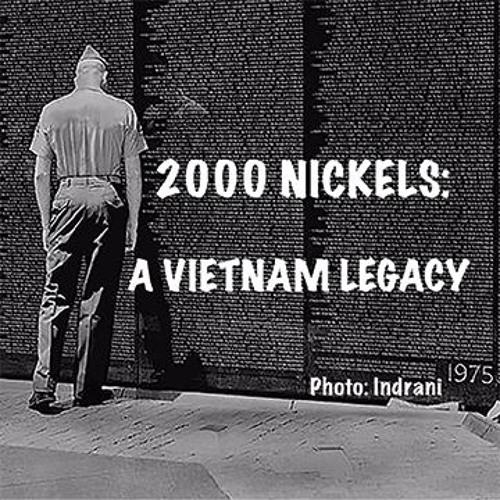 2017 - 2000 Nickles: A Vietnam Legacy