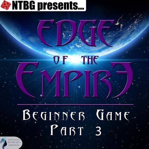 Edge of the Empire: Beginner Game Part 3