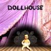 (feat. Melanie Martinez) - DollHouse