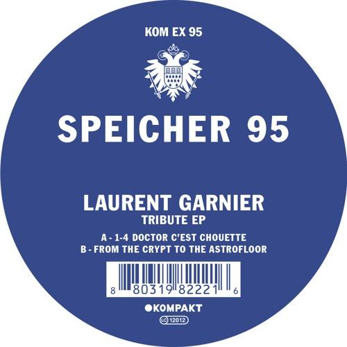 Laurent Garnier - Speicher 95 - Tribute EP