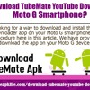 How to download TubeMate YouTube downloader on Moto G smartphone?.mp3