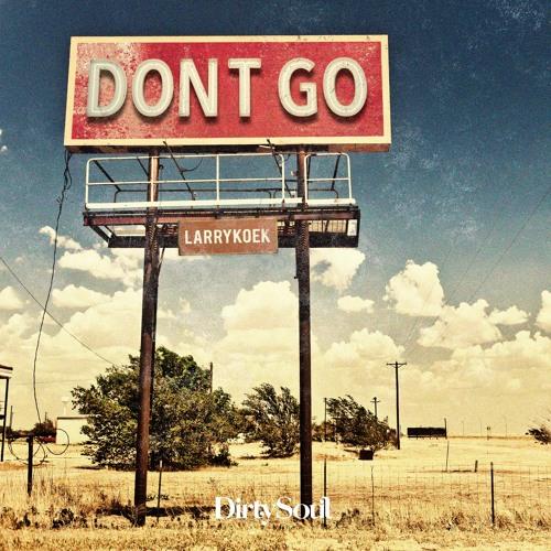 LarryKoek - Don't Go