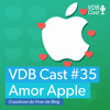 VDB Cast #35 - Por que eu amo a Apple | O Podcast do Viver de Blog