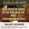 Four Pieces of Advice to the Muslim in the West - Shaykh Muhammad ibn Haadee | Madinah Dawrah 2017