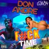 DON ANDRE - FUCK TIME MIX TAPE (Girl Songs Only) EXPLICIT [MIX BY DJROY]