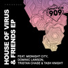 House Of Virus & Midnight City Ft Dominic Lawson All That Mattered (Original Mix)