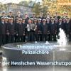 Ahoi: Chor der Hessischen Wasserschutzpolizei