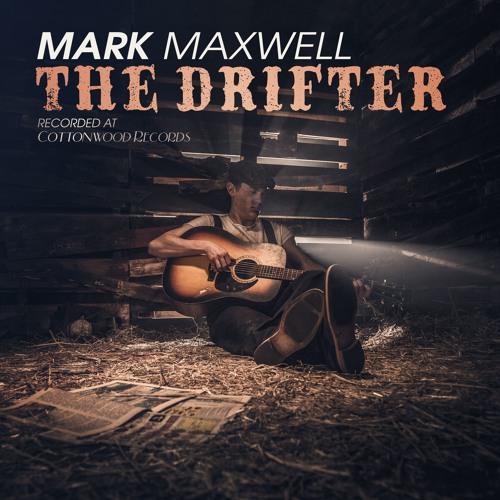 Mark Maxwell - The Drifter