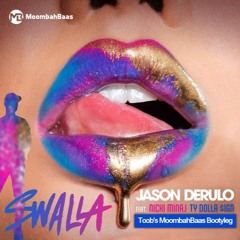 Jason Derulo Ft. Nicki Minaj & Ty Dolla $ign - Swalla (Toob's Moombahbaas Bootyleg) FULL FREE DOWNL