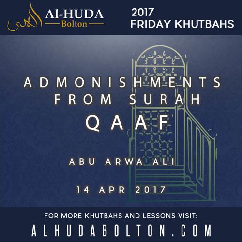Admonishments from Surah Qaaf