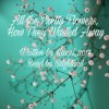 download All the Pretty Flowers, How They Wasted Away by Hazel_3017
