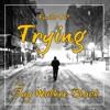 Trying (Feat. Jay Walker Black)