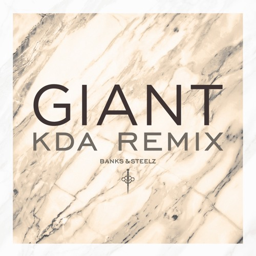 Giant (KDA Remix)