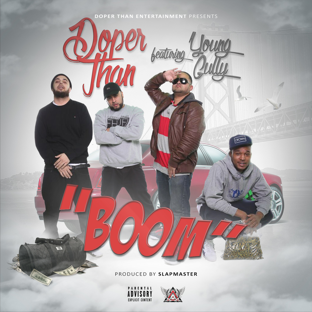 Doper Than ft. Young Gully - Boom (Prod. Slapmaster) [Thizzler.com Exclusive]
