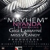 Mayhem Ladies Anthem (Nyanda, Gigi LaMayne & V Candy) prod by AnonziXndr x Mixmasterz