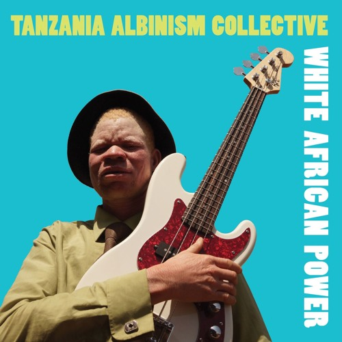 "Tanzania Albinism Collective ""White African Power"""
