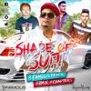 Shape Of Suit (B Famous Remix)